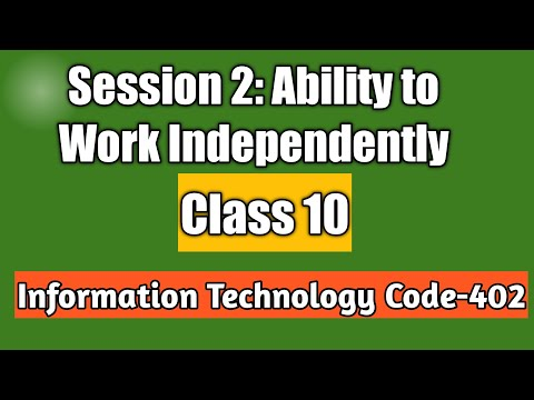 Session 2 Ability to Work Independently