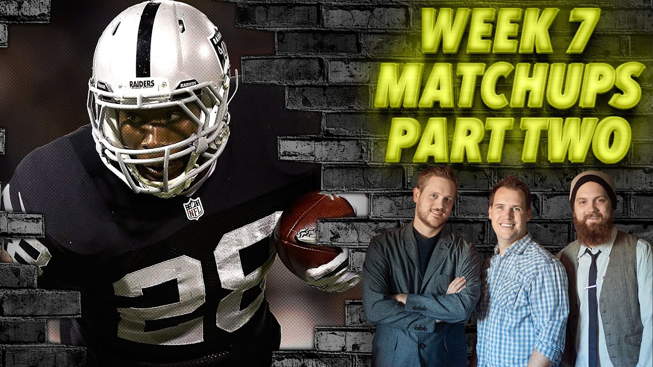Download Week 7 Matchups Part Two - The Fantasy Footballers