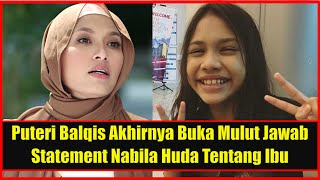 Ibu Sebenarnya... -  Puteri Balqis Buka Mulut Balas Statement Nabila Huda dan Netizen Tentang Ibu