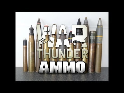 War Thunder - Ammo