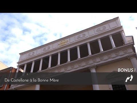 Ep.12- De Castellane à la Bonne Mère (bonus)