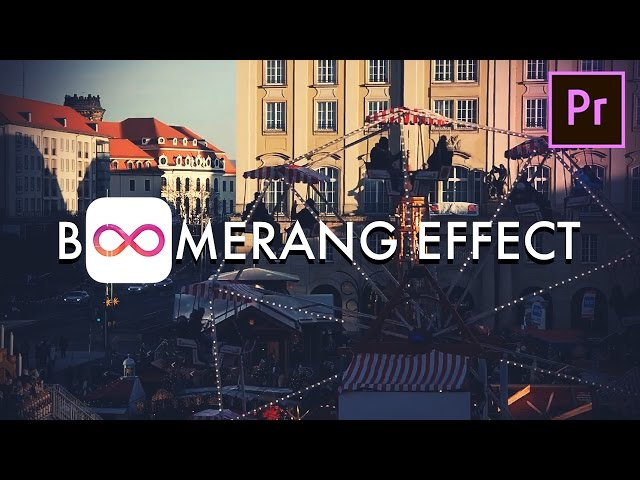 How to create a BOOMERANG style loop video effect in Premiere Pro (CC 2017 Tutorial)