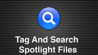 How To Tag Files Files In Finder For Searching Within Spotlight