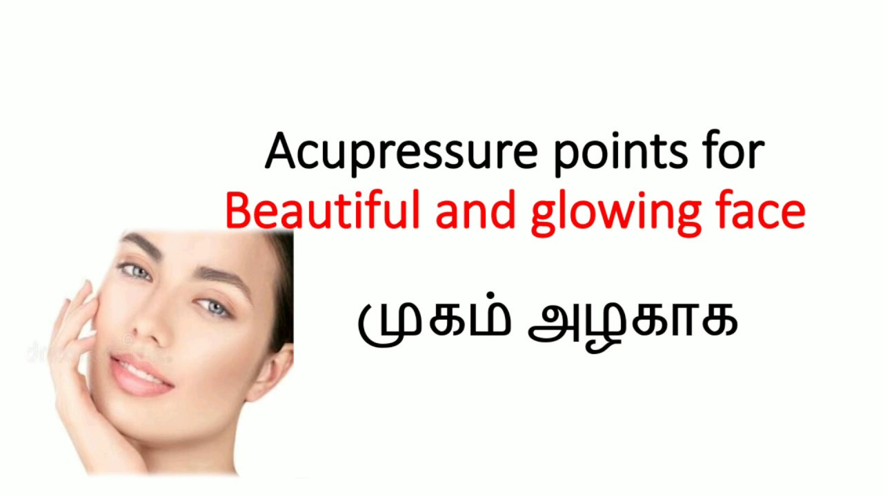 Acupressure for beautiful glowing face - YouTube
