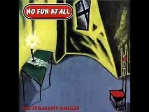 No Fun At All - No Straight Angle (1994)
