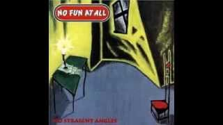 No Fun At All - No Straight Angle (1994)