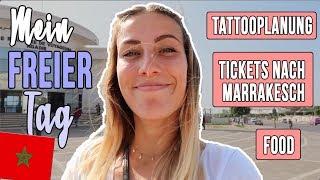 So verbinge ich meinen FREIEN TAG in Marokko!🌴 Tattooplanung?! + Asiatisch essen gehen • VLOG