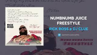 Rick Ross NumbNumb Juice Freestyle AUDIO.mp3