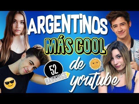 LOS YOUTUBERS MÁS COOL DE ARGENTINA - 52 Rankings