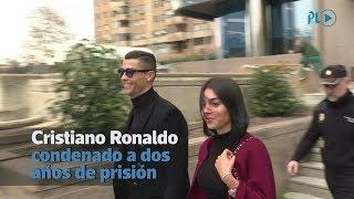 Cristiano Ronaldo condenado a dos años de prisión en España   Prensa Libre