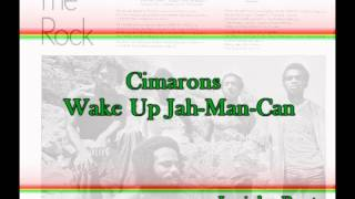 Cimarons - Wake Up Jah-Man-Can 1976