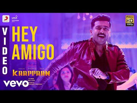Kaappaan - Hey Amigo Video | Suriya, Sayyeshaa | Harris Jayaraj | K.V. Anand