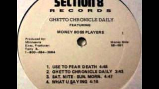 Money Boss Players - Use To Fear Death (Ghetto Chronicle Daily EP 1994)