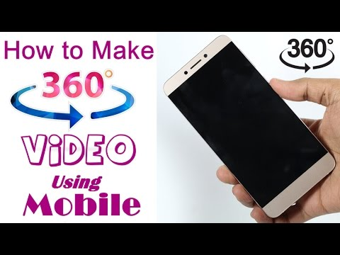 How to Make 360 degree Video using Smartphone - Tutorial (Hindi)