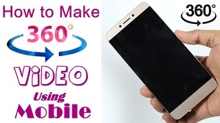 How to Make 360 degree Video using Smartphone - Tutorial (Hindi)