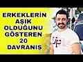 ERKEKLERİN AŞIK OLDUĞUNU GÖSTEREN 20 DAVRANIŞ - HOŞLANIYOR ...