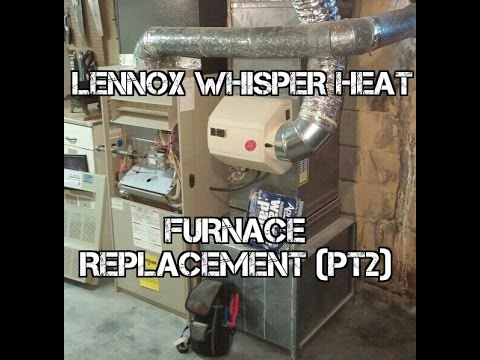 lennox ml180 furnace. lennox whisper heat furnace replacement pt2 #hvac lennox ml180 furnace