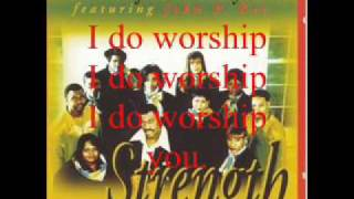 I Do Worship by the New Life Community Choir featuring Pastor John P. Kee