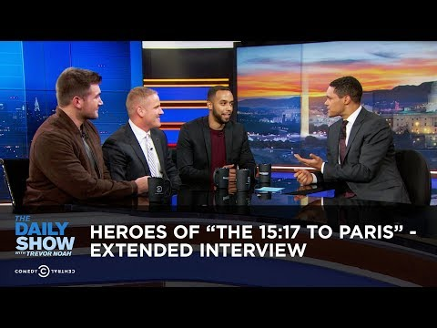 """Heroes of """"The 15:17 to Paris"""" – Extended Interview: The Daily Show"""