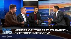 """Heroes of """"The 15:17 to Paris"""" - Extended Interview: The Daily Show"""