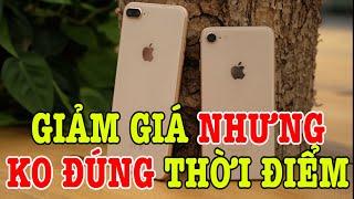 iPhone 8 Plus GIẢM GIÁ nhưng KHÔNG ĐÚNG THỜI ĐIỂM