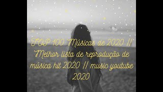 TOP 100 Songs of 2020|| Best Hits Music Playlist 2020