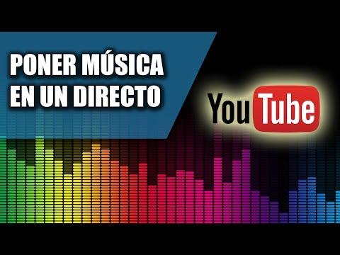 Cómo Poner Música En Un Directo De YouTube 2017