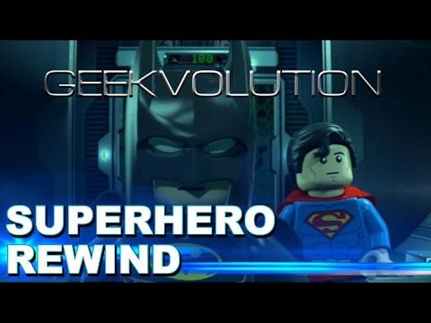 Superhero Rewind | Lego Batman The Movie: DC Superheroes Unite
