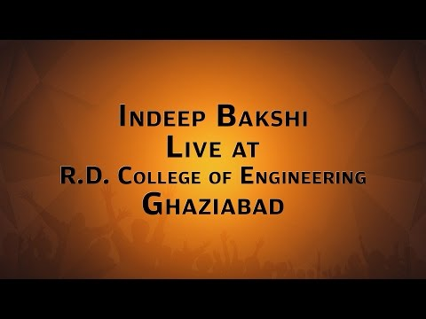 INDEEP BAKSHI LIVE AT R.D.College of Engineering Ghaziabad