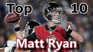 Matt Ryan Top 10 Plays of Career