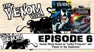 The Venom Vlog - Episode 6: The Movie is based on Planet of the Symbiotes?