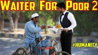 WAITER FOR POOR ( Part 3) | Heart Touching Reactions | Dumb Pranks | Dumb TV 2020