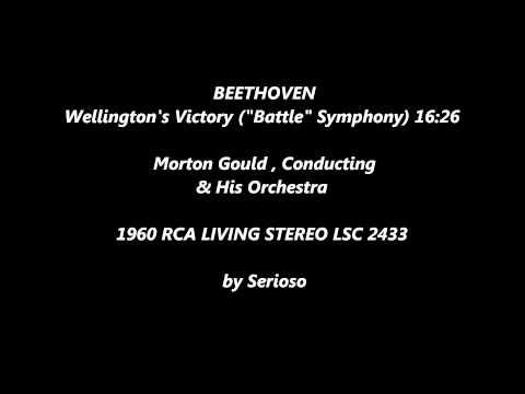 Beethoven, Wellington's Victory, Morton Gould