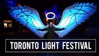 THE TORONTO LIGHT FESTIVAL!