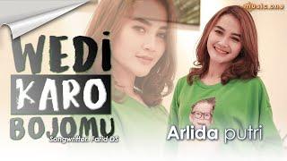 Arlida Putri - WEDI KARO BOJOMU   MUSIC ONE