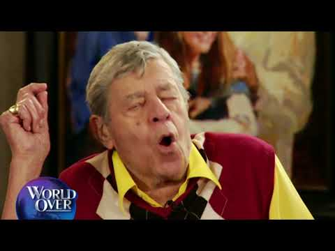 World Over - 2017-08-24 - Remembering Jerry Lewis with Raymond Arroyo