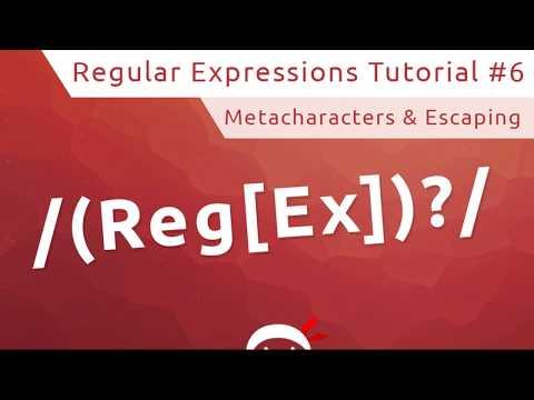 Regular Expressions (RegEx) Tutorial #6 - Metacharacters