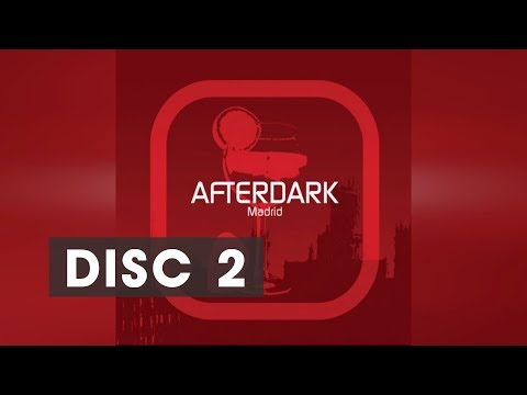 Afterdark - Madrid | CD2 | Best of Progressive House and Tribal House