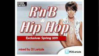DJ Larizzle - RnB & Hip Hop Spring 2011 Teaser Mix + FREE Download Links!