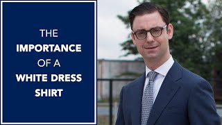 The Importance of a White Dress Shirt | With Angel Ramos