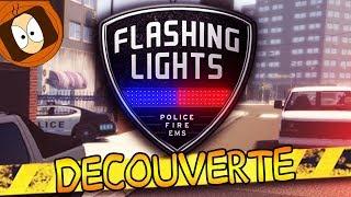 FLASHING LIGHTS : PREMIER JOUR DE PATROUILLE EN POLICE !