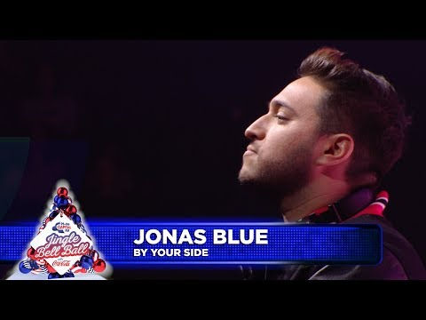 Jonas Blue - 'By Your Side' (Live at Capital's Jingle Bell Ball 2018)