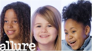 Girls Ages 5-18 Talk About Hair and Self Esteem | Allure