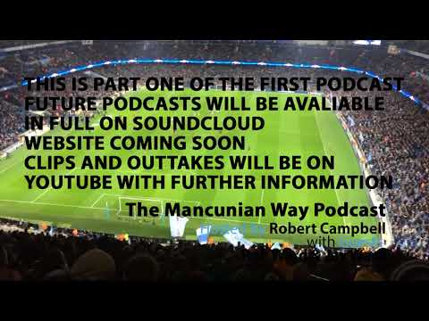 The Mancunian Way Podcast