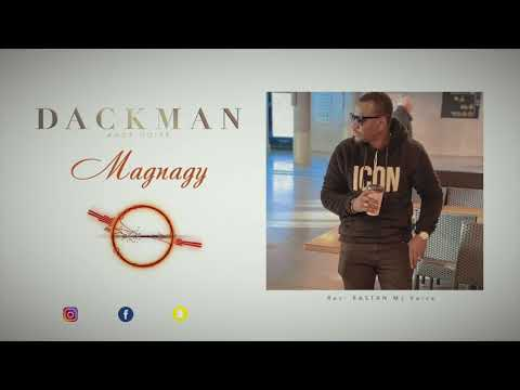 DACKMAN -MAGNAGY (Audio Officiel)