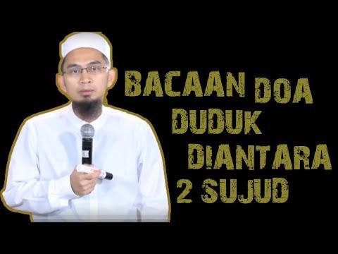 Bacaan Doa Diantara Dua Sujud Rasulullah ﷺ  || Ustadz Adi Hidayat Lc MA
