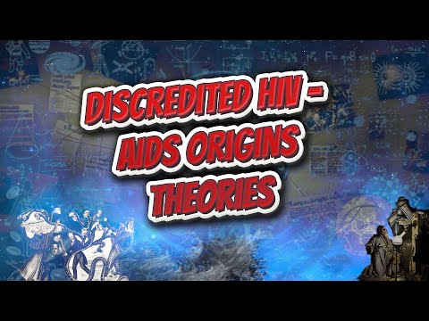 Discredited HIV   AIDS origins theories - Conspiracies & PseudoScience ✅💡😬💬⁉️
