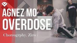 AGNEZ MO   Overdose ft  Chris Brown | Choreography _ Ziro 김영현 | Choreography Class by LJ DANCE