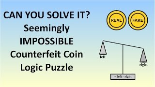 HARD Logic Puzzle - The Seemingly Impossible Counterfeit Coin Problem