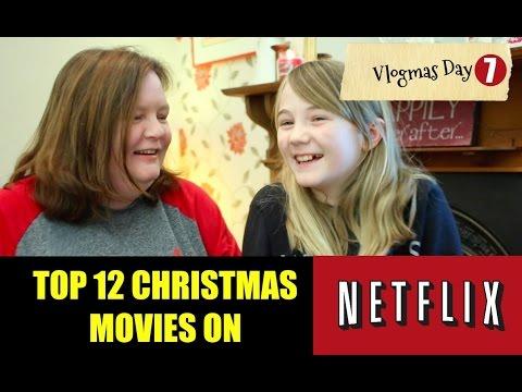 TOP CHRISTMAS MOVIES NETFLIX UK 2016 VLOGMAS DAY 7